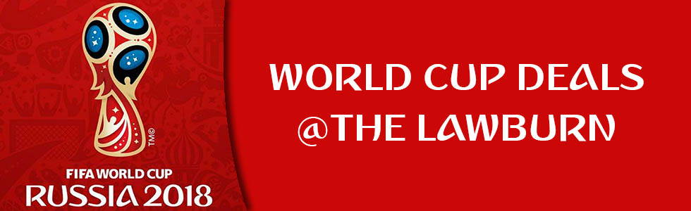 World Cup 2018 Deals at The Lawburn